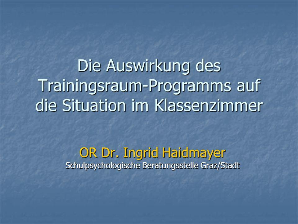 OR Dr. Ingrid Haidmayer Schulpsychologische Beratungsstelle Graz/Stadt