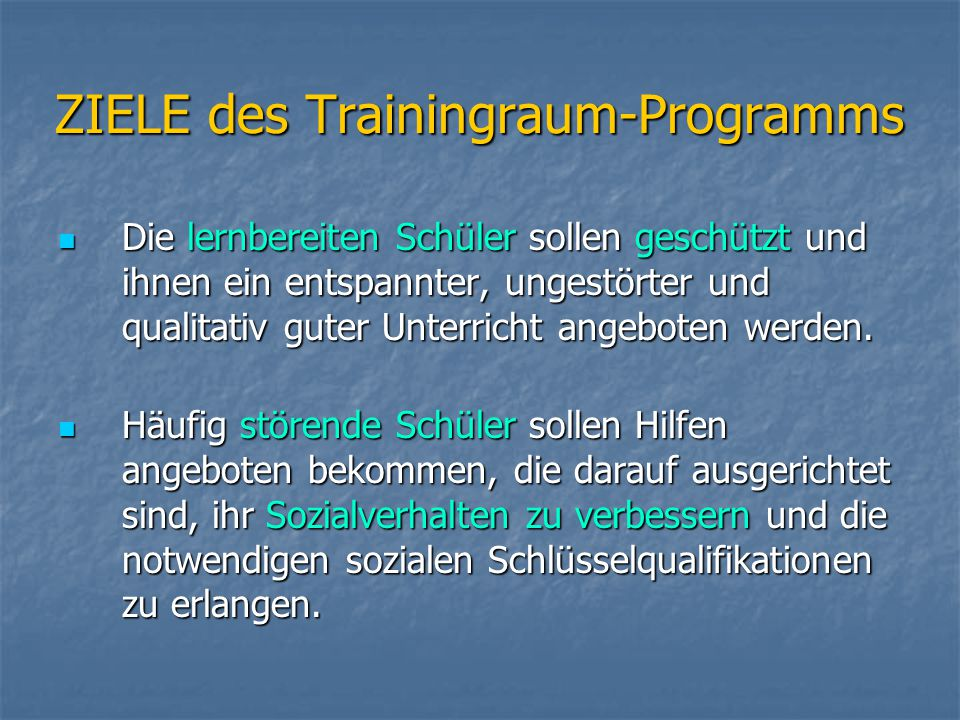 ZIELE des Trainingraum-Programms