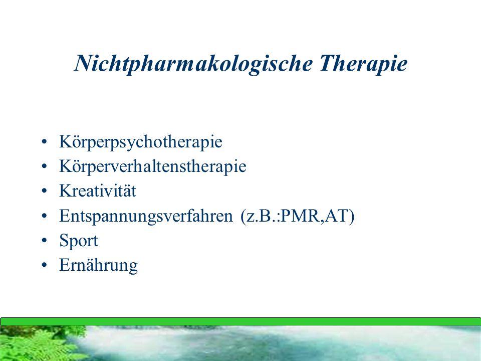 Nichtpharmakologische Therapie
