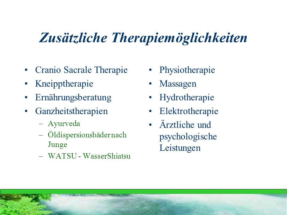 Zusätzliche Therapiemöglichkeiten