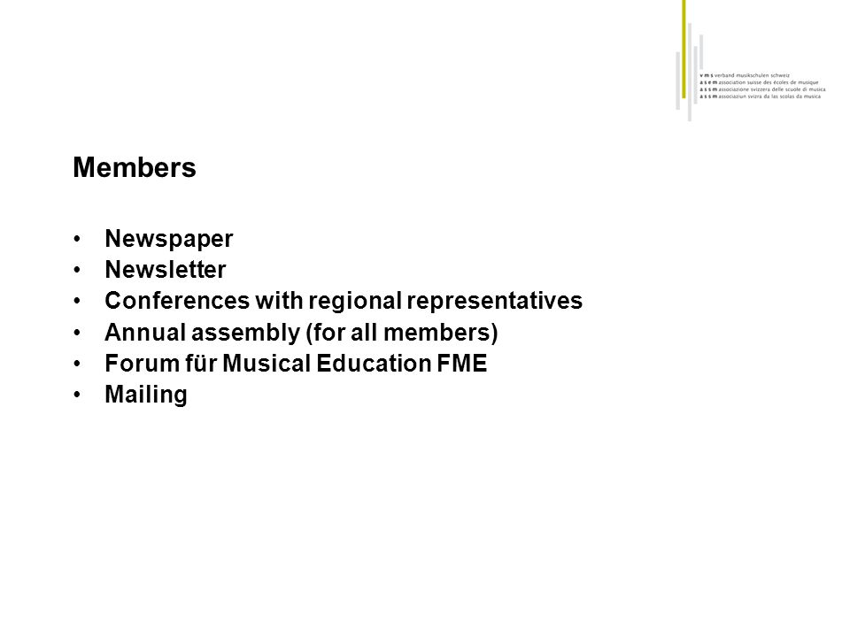 Members Newspaper Newsletter Conferences with regional representatives