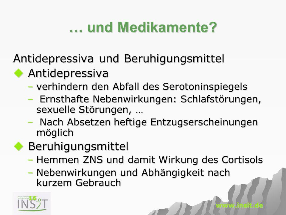 … und Medikamente Antidepressiva und Beruhigungsmittel Antidepressiva