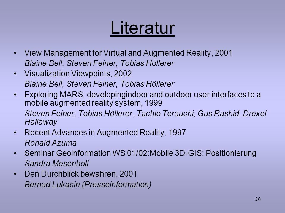 Literatur View Management for Virtual and Augmented Reality, 2001