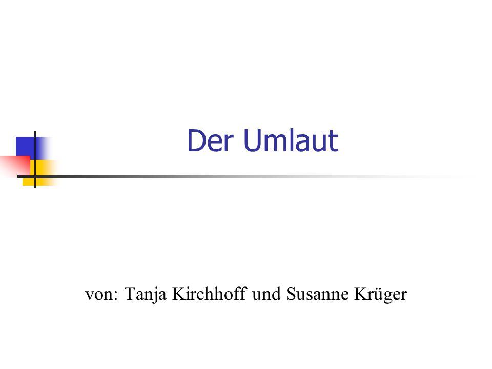 von: Tanja Kirchhoff und Susanne Krüger