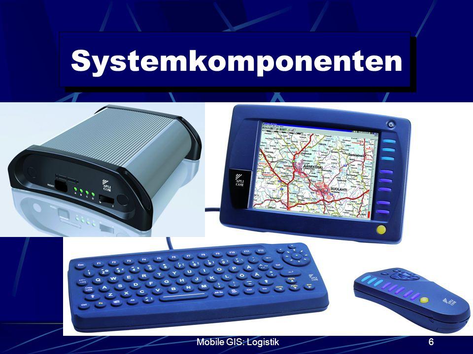 Systemkomponenten Mobile GIS: Logistik