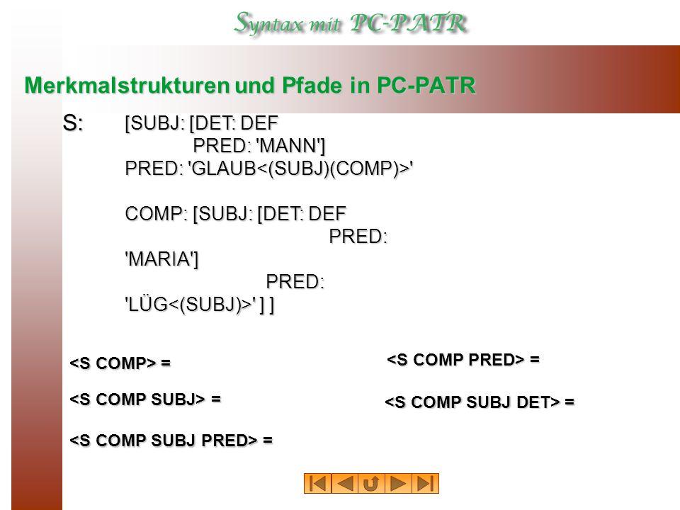 Merkmalstrukturen und Pfade in PC-PATR