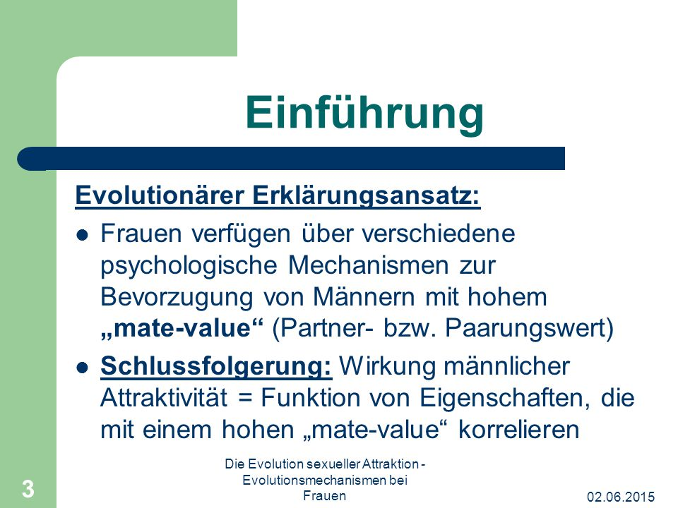 Die Evolution sexueller Attraktion - Evolutionsmechanismen bei Frauen