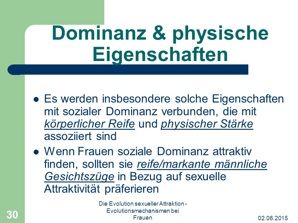 Dominanz & physische Eigenschaften