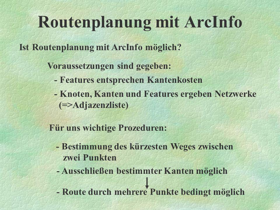 Routenplanung mit ArcInfo