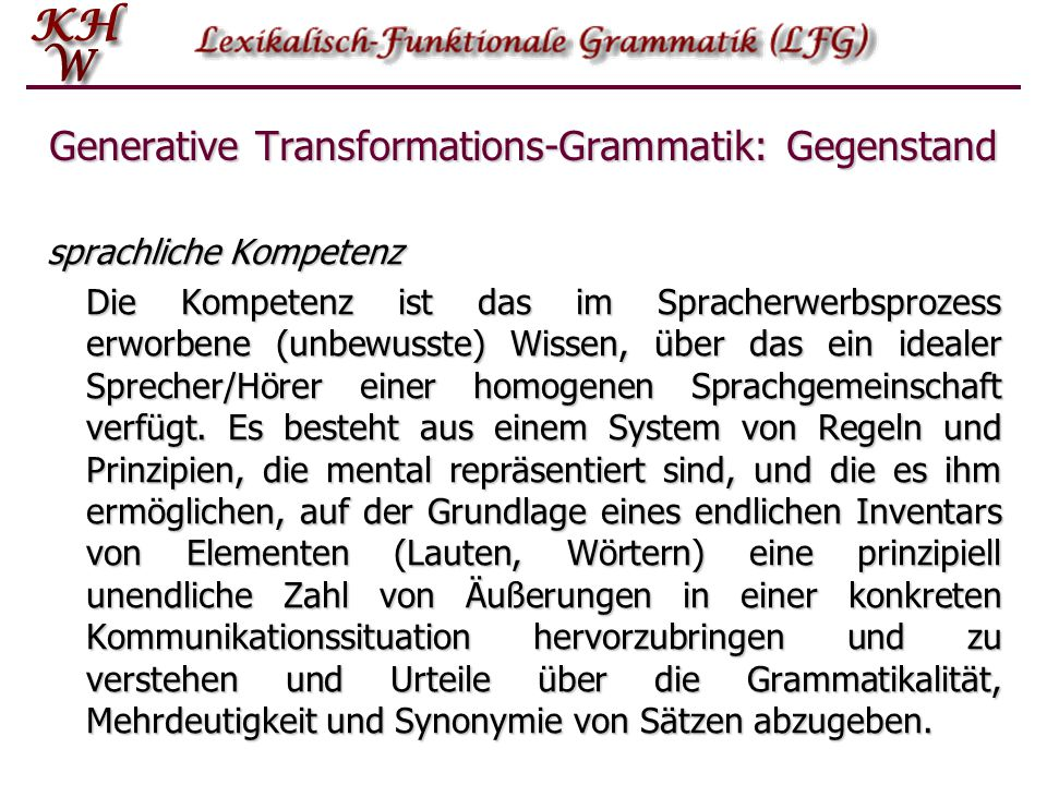 Generative Transformations-Grammatik: Gegenstand