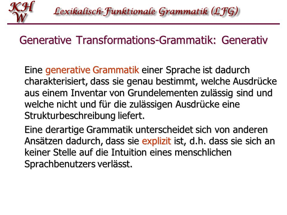 Generative Transformations-Grammatik: Generativ