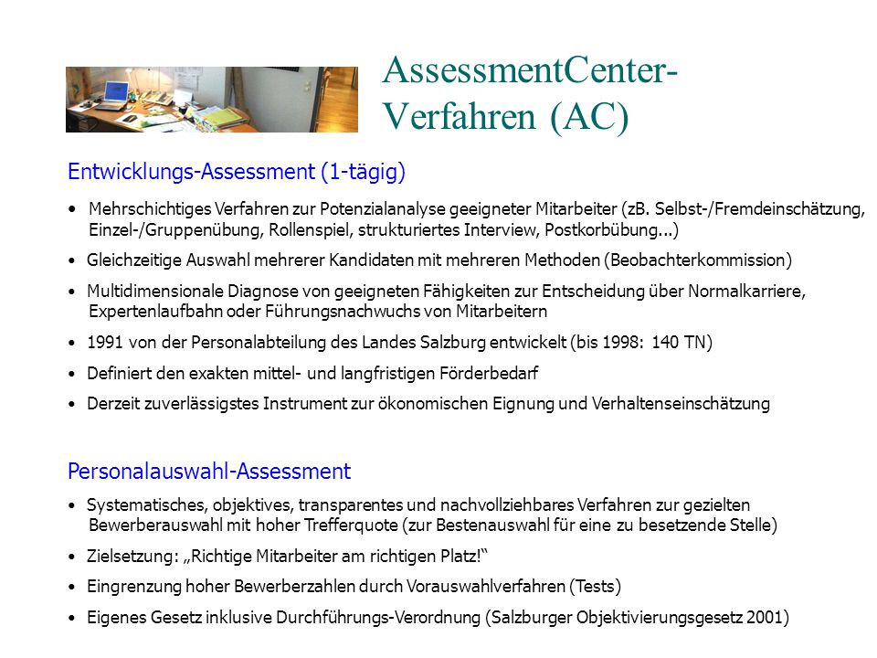 AssessmentCenter- Verfahren (AC)