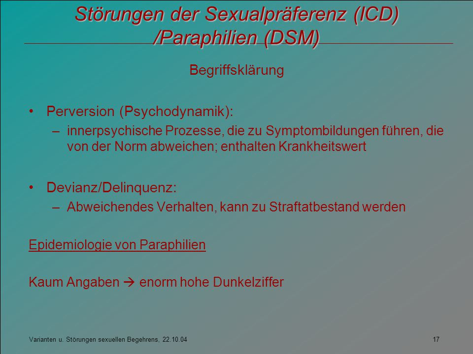 Störungen der Sexualpräferenz (ICD) /Paraphilien (DSM)