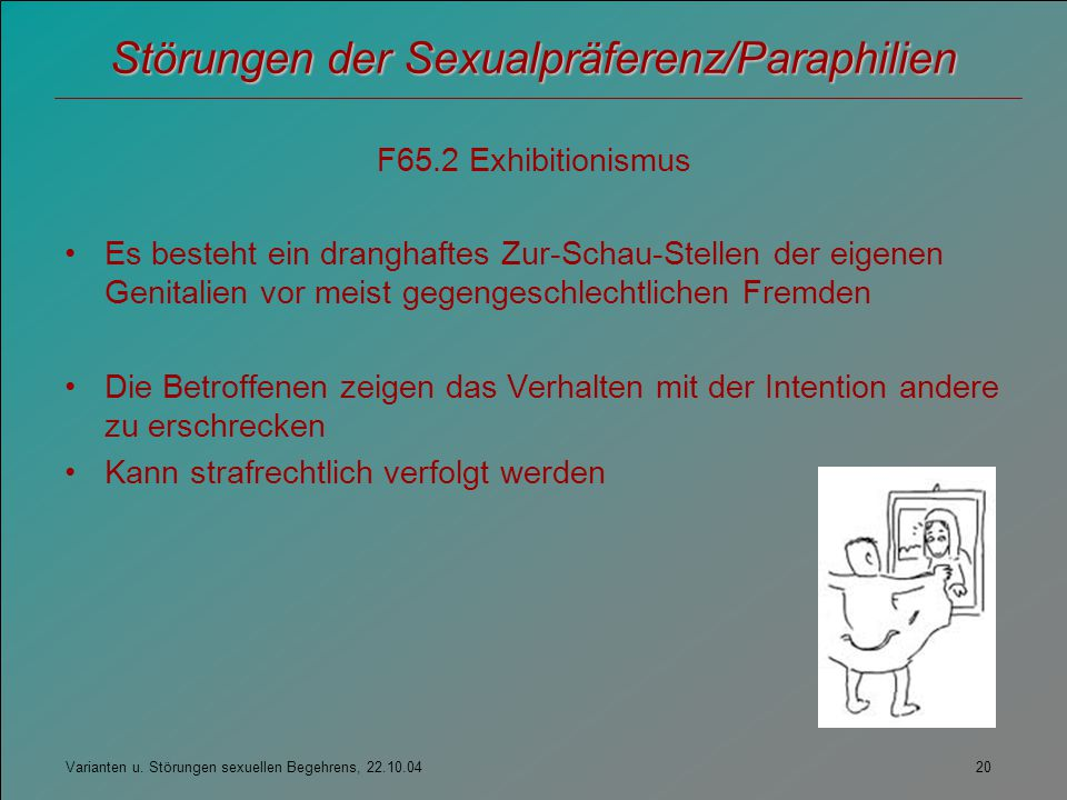 Störungen der Sexualpräferenz/Paraphilien