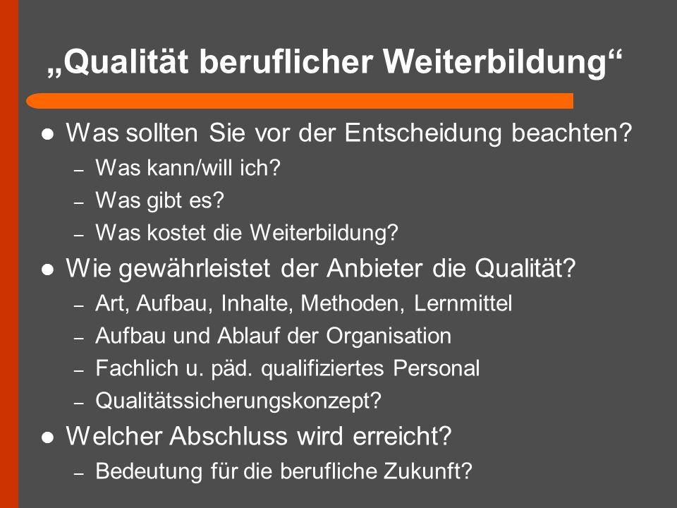 """""""Qualität beruflicher Weiterbildung"""
