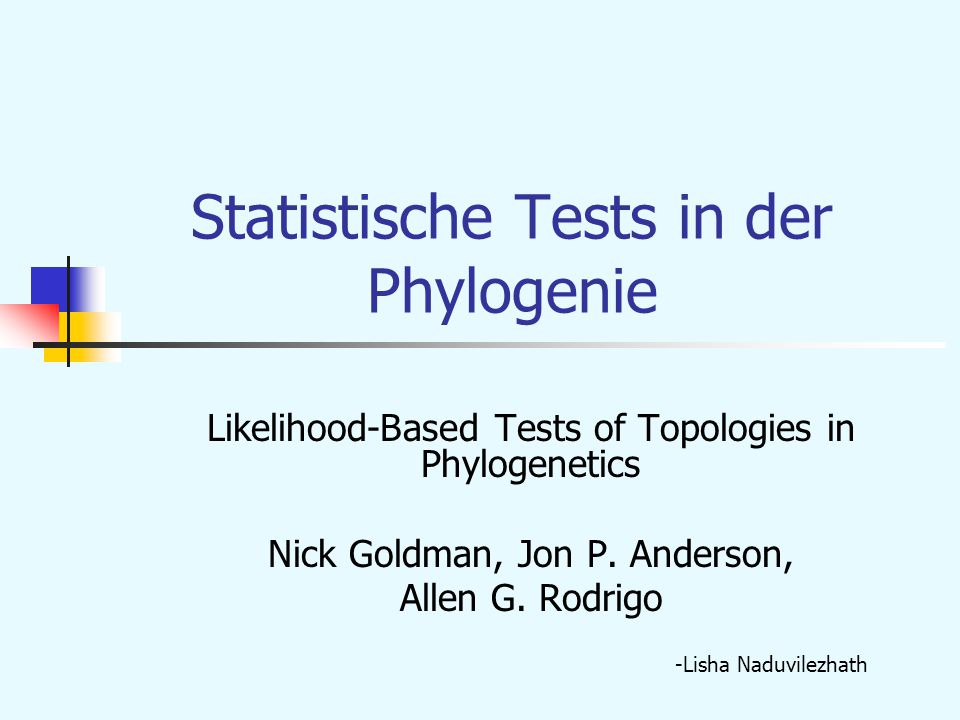Statistische Tests in der Phylogenie