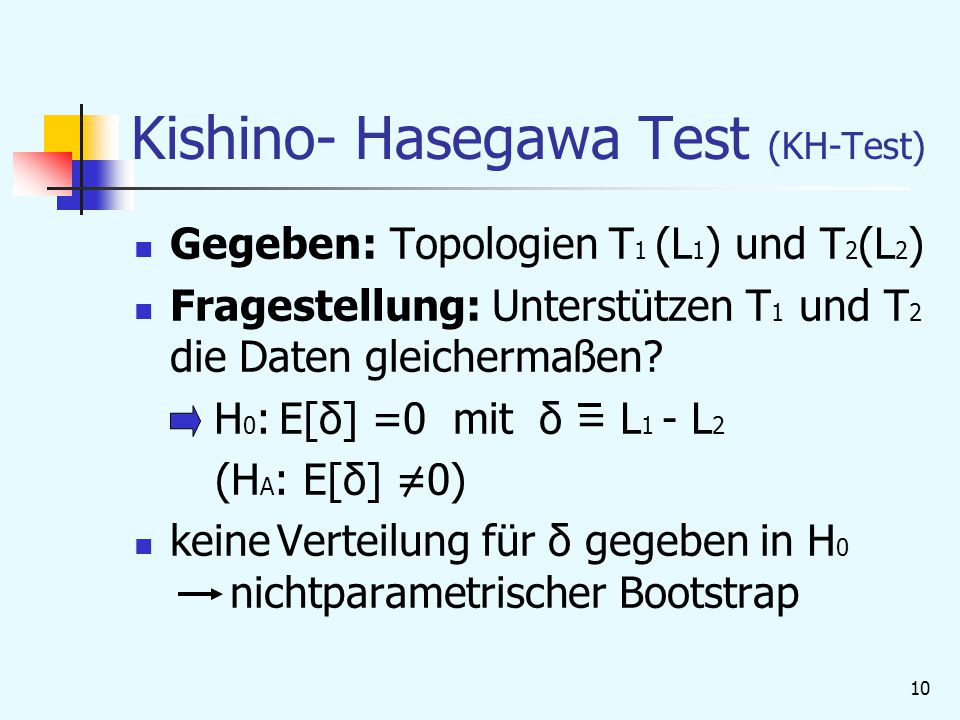 Kishino- Hasegawa Test (KH-Test)