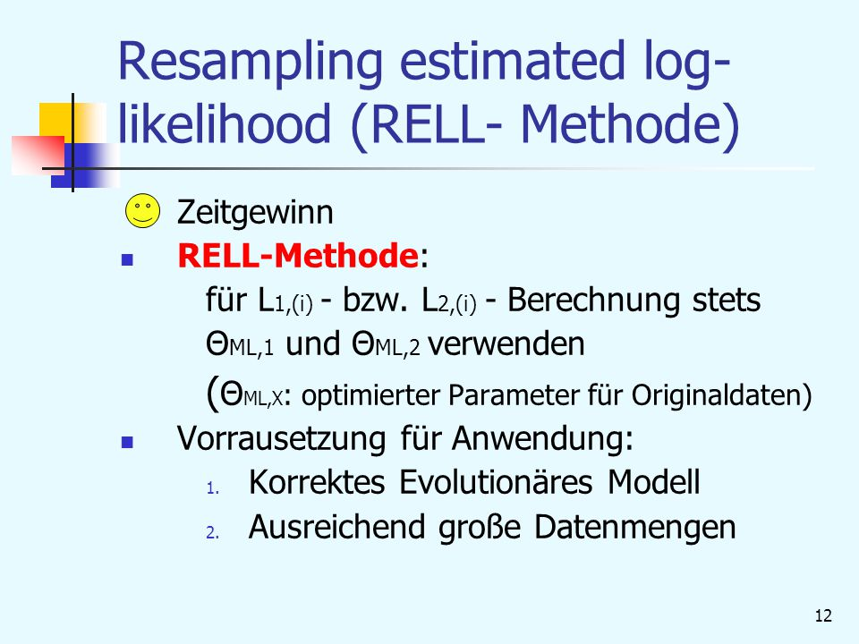 Resampling estimated log-likelihood (RELL- Methode)