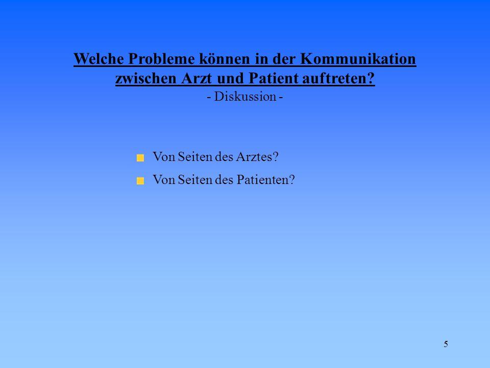 Welche Probleme können in der Kommunikation zwischen Arzt und Patient auftreten - Diskussion -
