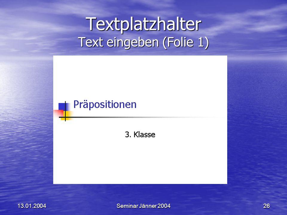 Textplatzhalter Text eingeben (Folie 1)