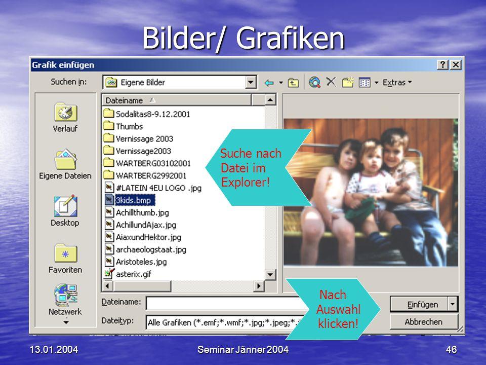 Bilder/ Grafiken Suche nach Datei im Explorer! Nach Auswahl klicken!
