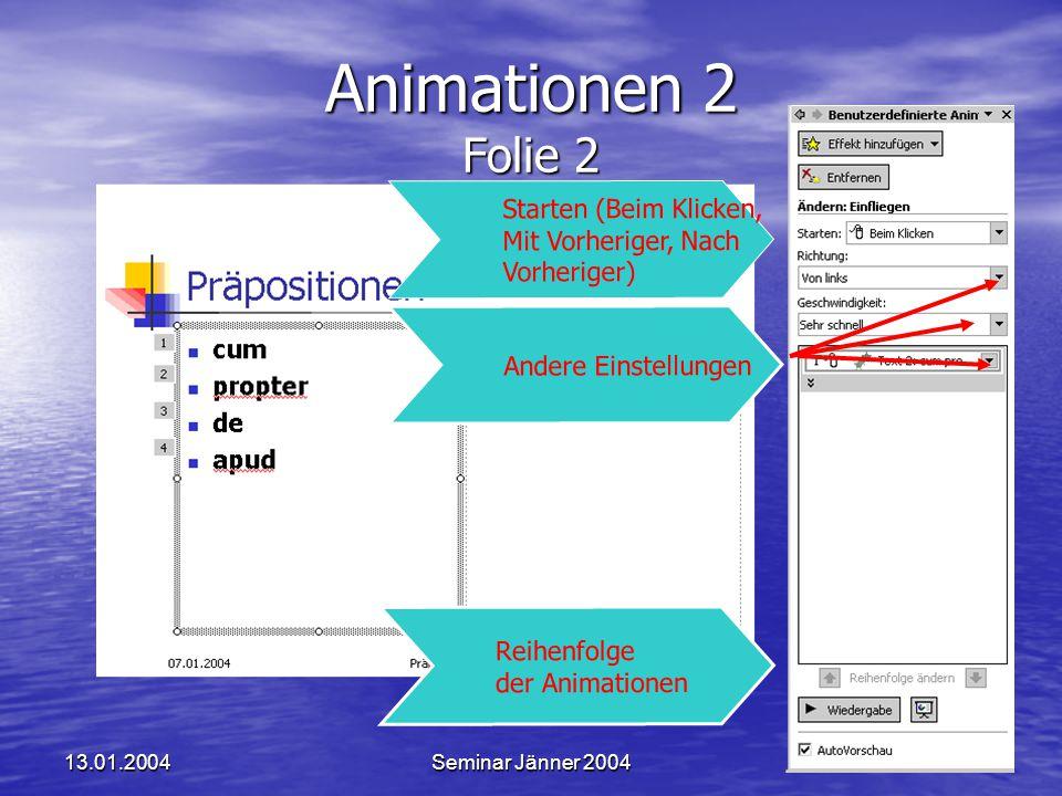 Animationen 2 Folie 2 Starten (Beim Klicken, Mit Vorheriger, Nach