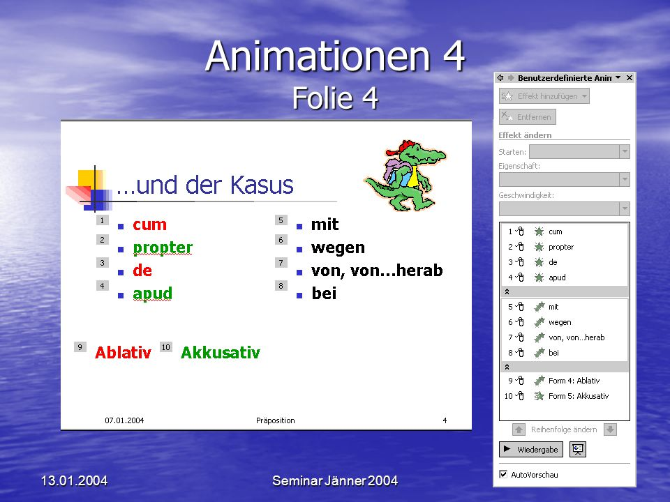 Animationen 4 Folie 4 13.01.2004 Seminar Jänner 2004