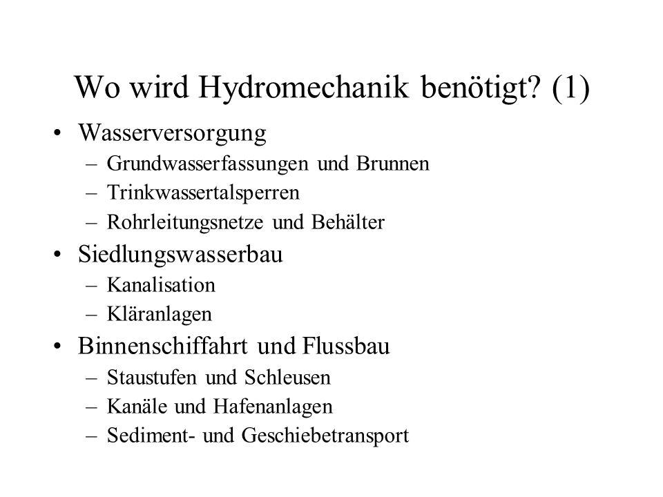 Wo wird Hydromechanik benötigt (1)