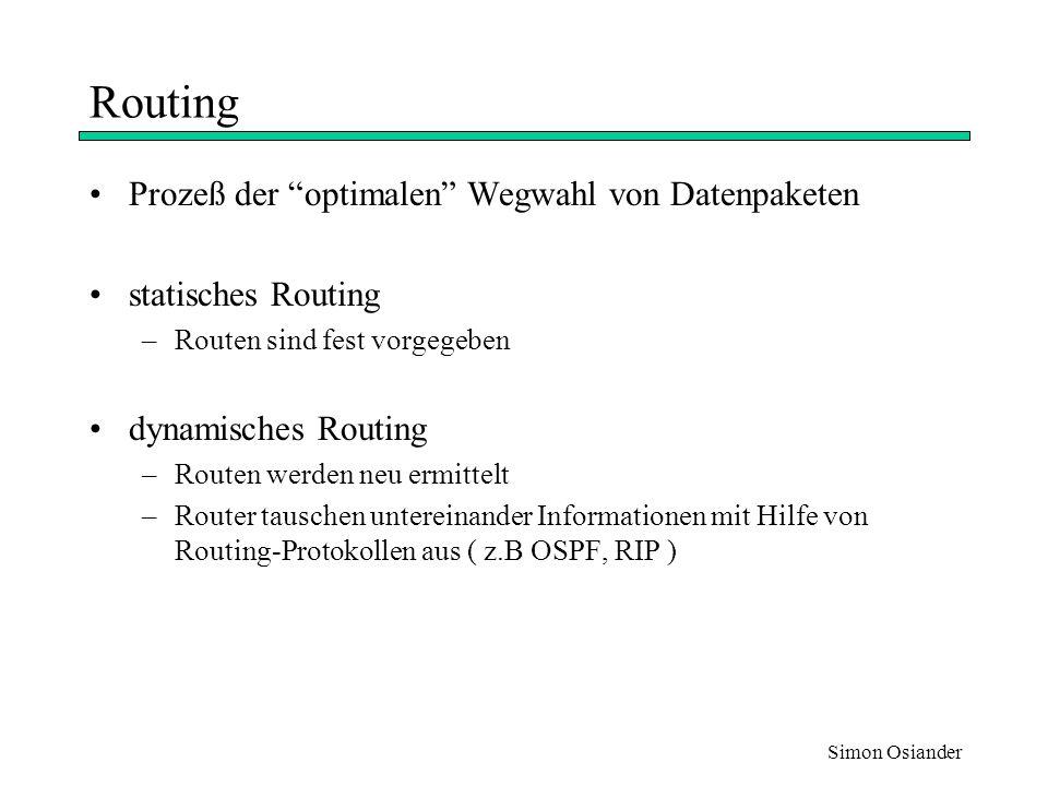 Routing Prozeß der optimalen Wegwahl von Datenpaketen