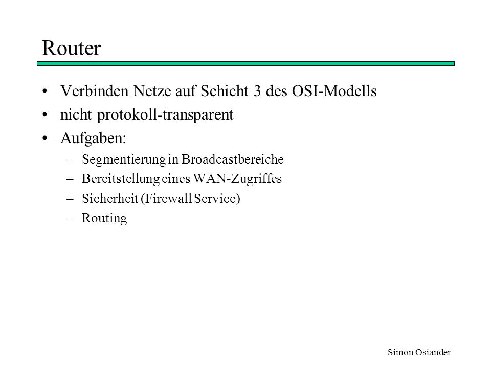 Router Verbinden Netze auf Schicht 3 des OSI-Modells