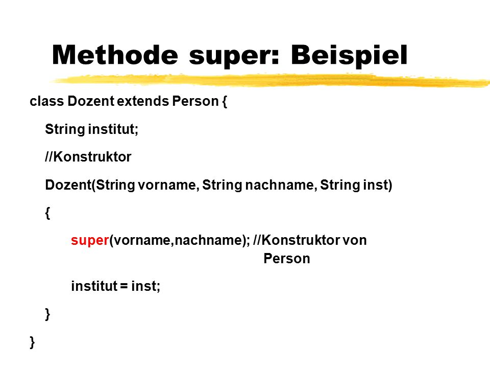 Methode super: Beispiel