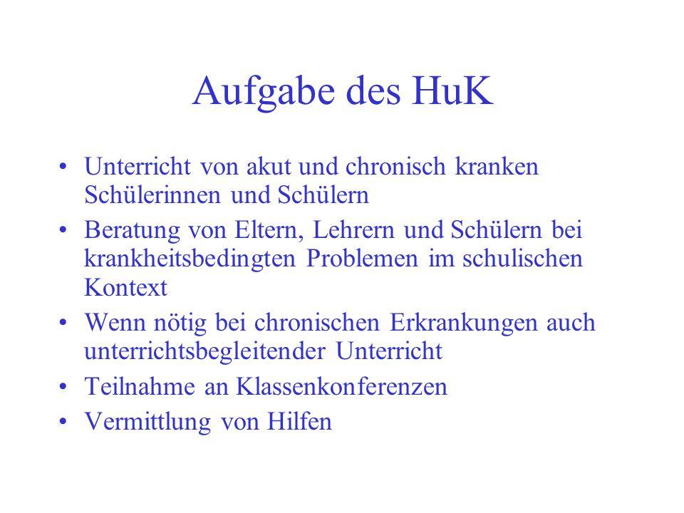 Aufgabe des HuK Unterricht von akut und chronisch kranken Schülerinnen und Schülern.
