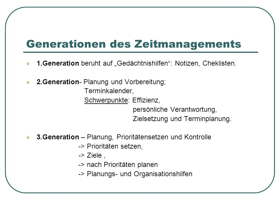 Generationen des Zeitmanagements