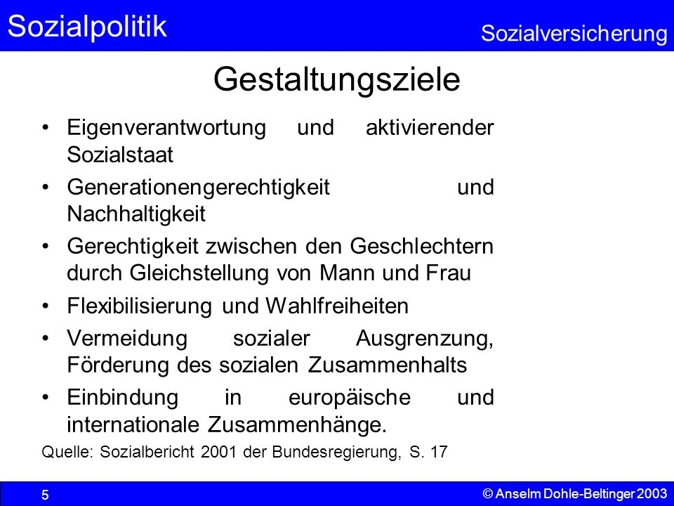 Gestaltungsziele Eigenverantwortung und aktivierender Sozialstaat