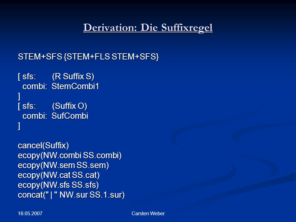 Derivation: Die Suffixregel