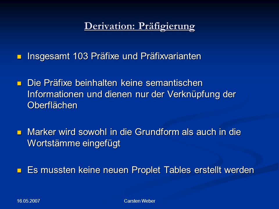 Derivation: Präfigierung