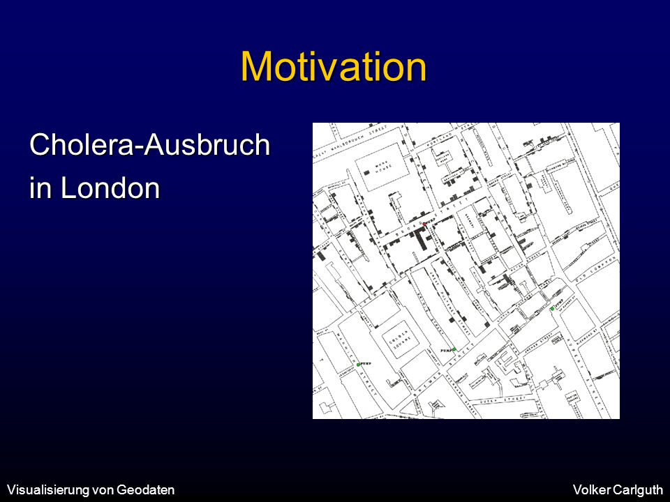 Motivation Cholera-Ausbruch in London