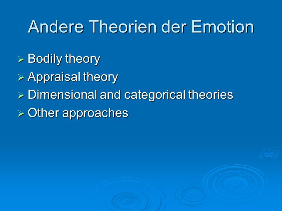 Andere Theorien der Emotion