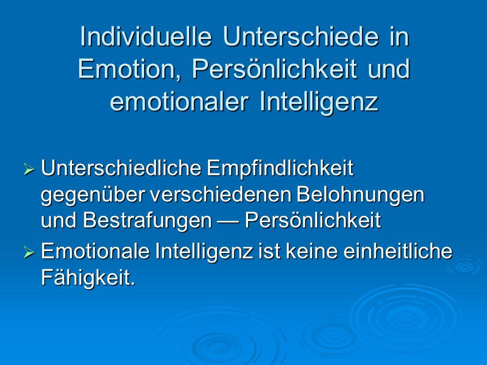 Individuelle Unterschiede in Emotion, Persönlichkeit und emotionaler Intelligenz
