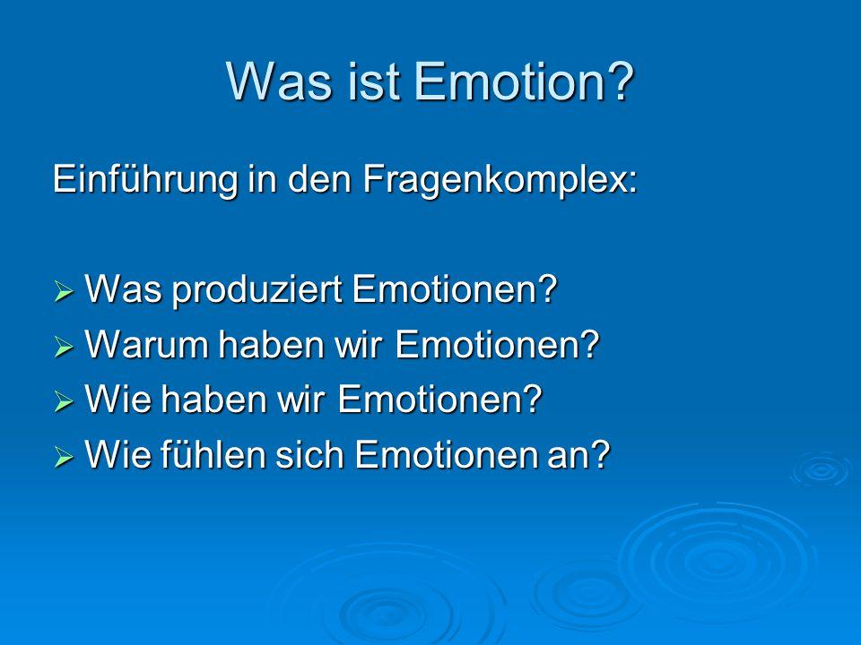 Was ist Emotion Einführung in den Fragenkomplex: