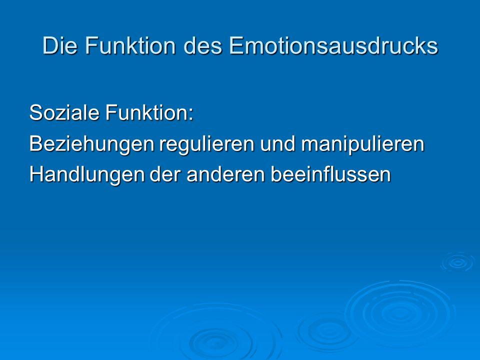 Die Funktion des Emotionsausdrucks