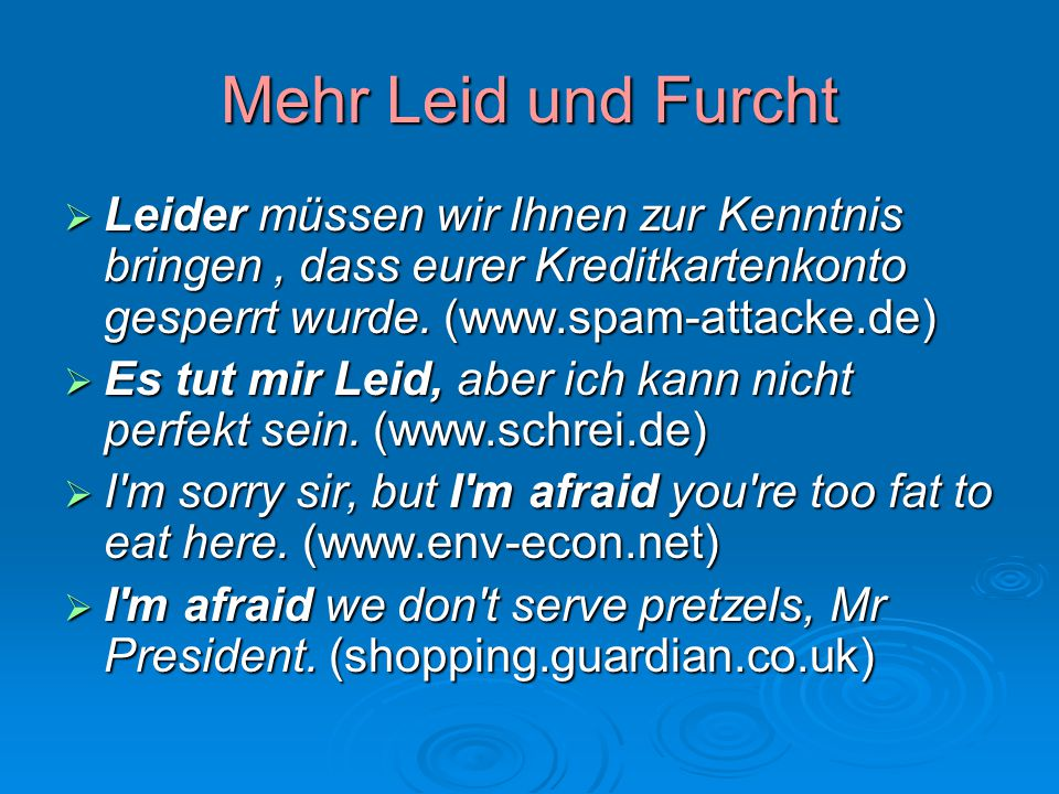 Mehr Leid und Furcht Leider müssen wir Ihnen zur Kenntnis bringen , dass eurer Kreditkartenkonto gesperrt wurde. (www.spam-attacke.de)