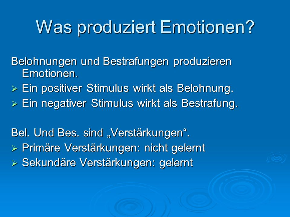 Was produziert Emotionen