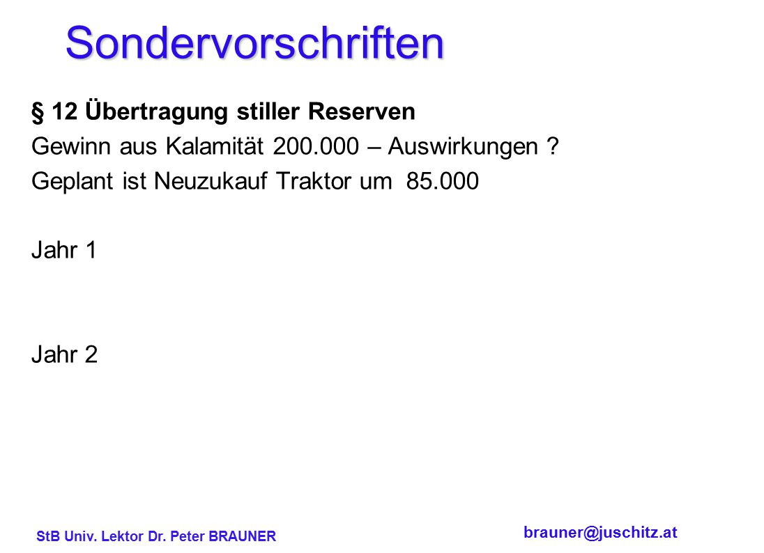 Sondervorschriften § 12 Übertragung stiller Reserven