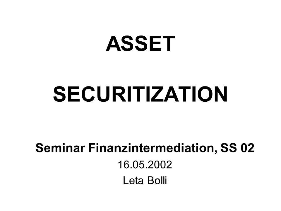 Seminar Finanzintermediation, SS 02 16.05.2002 Leta Bolli
