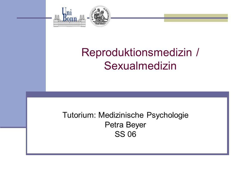 Reproduktionsmedizin / Sexualmedizin