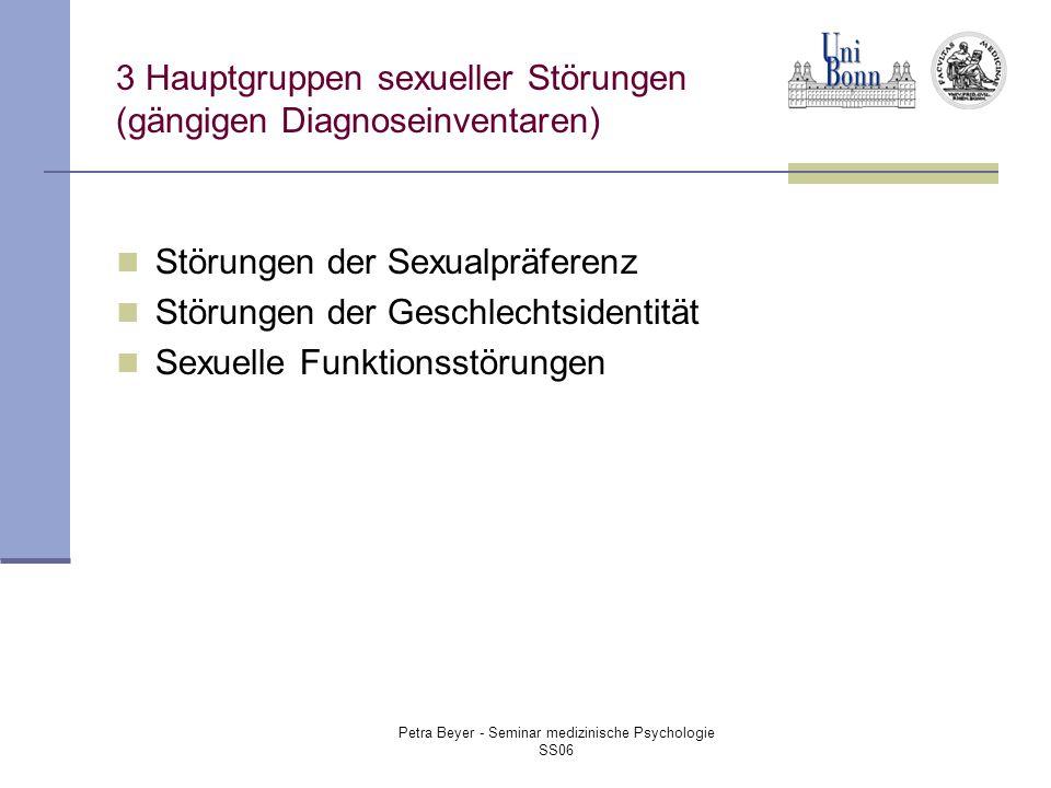 3 Hauptgruppen sexueller Störungen (gängigen Diagnoseinventaren)