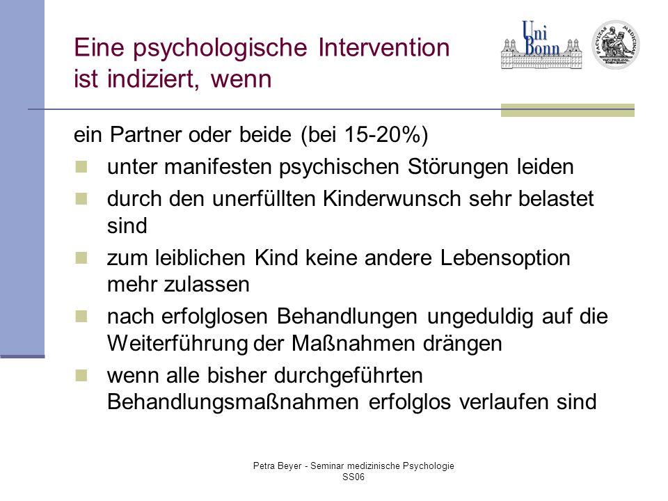 Eine psychologische Intervention ist indiziert, wenn