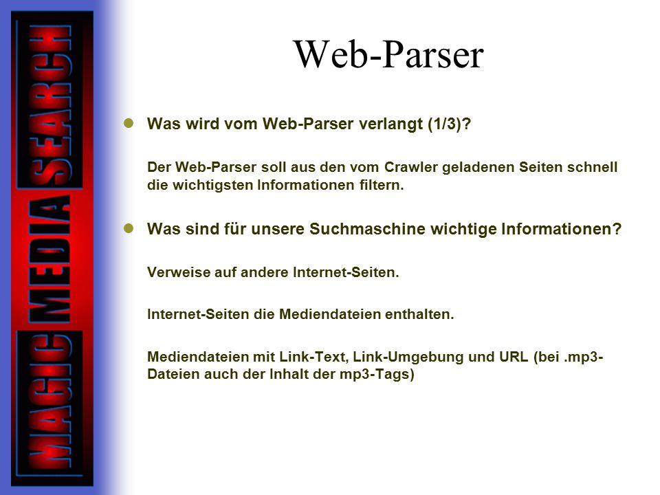 Web-Parser Was wird vom Web-Parser verlangt (1/3)
