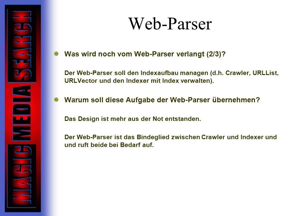 Web-Parser Was wird noch vom Web-Parser verlangt (2/3)